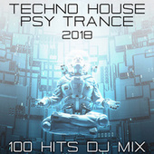Techno House Psy Trance 2018 100 Hits DJ Mix by Various Artists