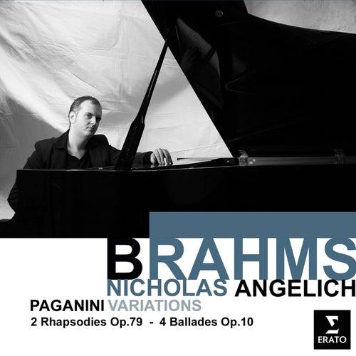 Brahms: Variation on a Theme of Paganini, Ballades, Waltzes von Nicholas Angelich