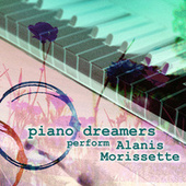 Piano Dreamers Perform Alanis Morissette by Piano Dreamers