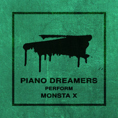 Piano Dreamers Perform Monsta X de Piano Dreamers
