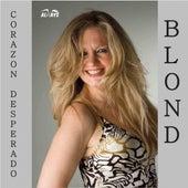 Corazon Desperado di Blond
