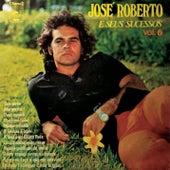 José Roberto e Seus Sucessos, Vol. 6 de José Roberto