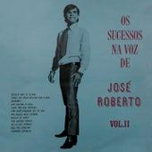 Os Sucessos na Voz de José Roberto, Vol. II de José Roberto