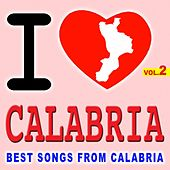 I Love Calabria Vol. 2 (Best Songs From Calabria) de Various Artists