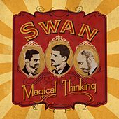 Magical Thinking by Swan