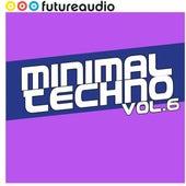 futureaudio presents Minimal Techno Vol. 6 by Various Artists