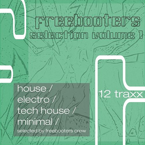 Freebooters Selection, Vol. 1 by Various Artists