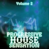 Progressive House Sensation, Vol. 2 by Various Artists