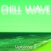 Chill Wave, Vol. 2 by Various Artists