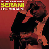 Alliance Presents The Mixtape by Serani
