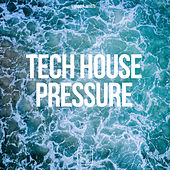 Tech House Pressure von Various