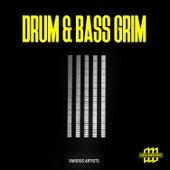 Drum & Bass Grim de Various