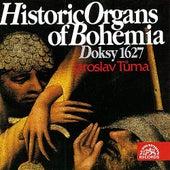 Historic Organs of Bohemia I by Jaroslav Tuma