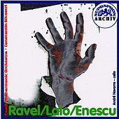 Ravel: Spanish Rhapsody - Lalo: Concerto for Cello and Orchestra - Enescu: Rumanian Rhapsodies Nos. 1&2 by Various Artists