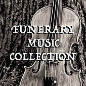 Funerary Music Collection by Various Artists