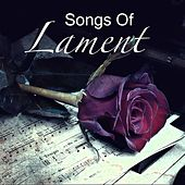 Songs Of Lament by Various Artists