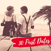 30 First Dates by Various Artists