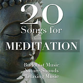 20 Songs for Meditation - Buddhist Music for Spritual Enlightenment by Massage Music