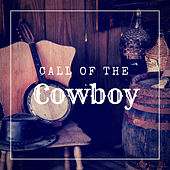 Call of the Cowboy by Various Artists