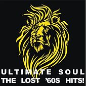 Ultimate Soul: The Lost '60s Hits! by Various Artists