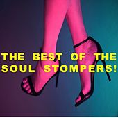The Best of the Soul Stompers! by Various Artists