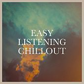 Easy Listening Chillout by Various Artists