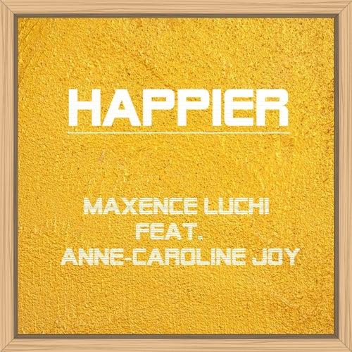 Happier van Maxence Luchi