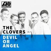 Devil or Angel van The Clovers