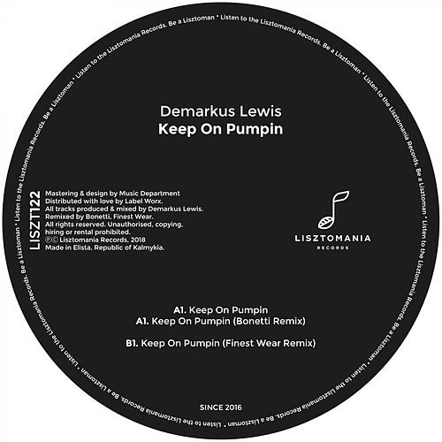 Keep On Pumpin by Demarkus Lewis