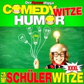 Comedy Witze Humor - Mega Schülerwitze Xxxl von Der Spassdigga