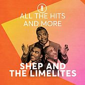 All the Hits and More de Shep and the Limelites