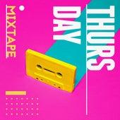 Thursday Mixtape by Various Artists