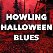 Howling Halloween Blues by Various Artists
