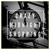 Crazy Midnight Shopping by Various Artists
