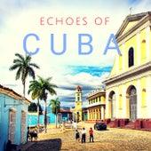 Echoes of Cuba de Various Artists