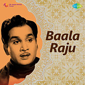 Baala Raju (Original Motion Picture Soundtrack) de Various Artists