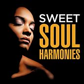Sweet Soul Harmonies de Various Artists