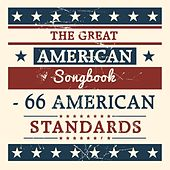 The Great American Songbook: 66 American Standards by Various Artists