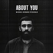 About You by Michael Bernard Fitzgerald