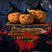 Trick Or Treat Halloween Music von Various Artists