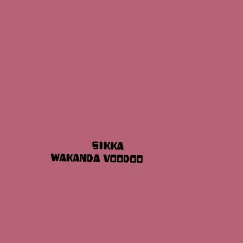 Wakanda voodoo de Sikka