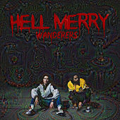 Hell Merry von The Wanderers