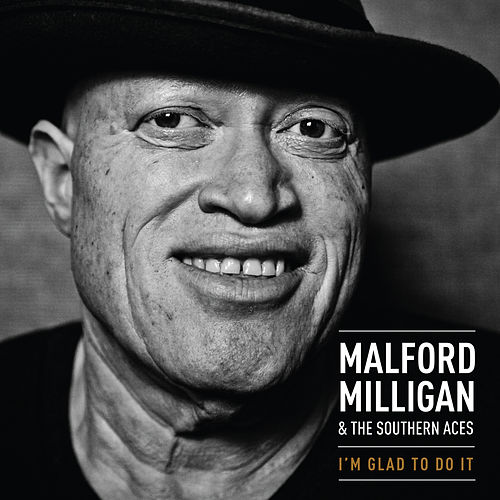 I'm Glad to Do It by Malford Milligan