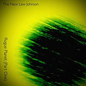 Rogue Planet, Pt. 1 de The New Lew Johnson