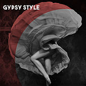 Gypsy Style de Various Artists