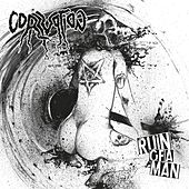 Ruin Of A Man von Corruption
