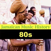 Jamaican Music History (80s) de Various Artists