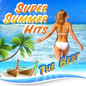 Super Summer hits The best by Various Artists