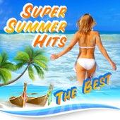 Super Summer hits The best de Various Artists