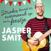Straks komt er niemand op m'n feestje de Jasper Smit